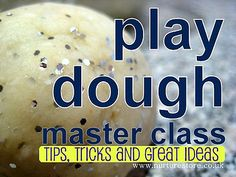 easy play dough recipe and lots of tips