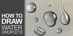 How to draw water droplets.