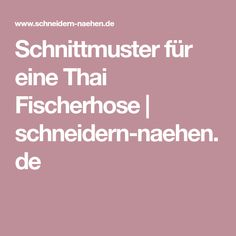 Schnittmuster für eine Thai Fischerhose | schneidern-naehen.de