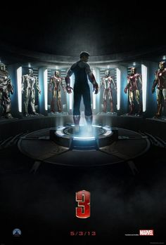 Iron Man 3. Can't wait!!!!! [May 3, 2013]  I AM SOOOO EXCITED!!!!!!!!!!!!!!
