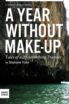 A Year Without Make-Up: Tales of a Traveler By Stephanie Yoder - Have you ever wanted to quit your job and go travel the world? At 25 years old Stephanie Yoder was already fed up with the monotony of life. Reading Lists, Book Lists, Good Books, Books To Read, Non Fiction, Up Book, Quitting Your Job, To Infinity And Beyond, Travel Alone