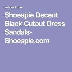 Shoespie Decent Black Cutout Dress Sandals- Shoespie.com