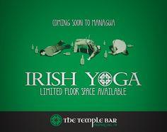 The tru power of irish yoga Temple Bar, Managua, Space Available, Floor Space, Irish, Yoga, Irish Language, Ireland