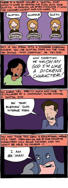 Glottal stop comic - has some vulgarities but still funny Smbc Comics, British Humor, The More You Know, Funny Comics, Really Funny, Comic Strips, Funny Things, Random Things, Funny
