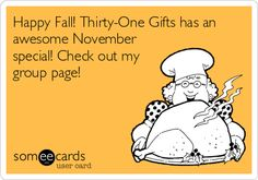 Happy Fall! Thirty-One Gifts has an awesome November special! Check out my group page!