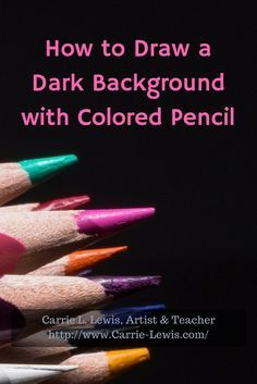How To Draw A Dark Background Colored Pencil Techniques - Step By Step Demonstration Showing How To Draw A Dark Background On Light Colored Paper With Colored Pencils Illustrations And Comments Read It How To Draw A Dark Background Carrie L Lewis Art Colored Pencil Tutorial, Colored Pencil Techniques, Pencil Drawing Tutorials, Drawing Tips, Drawing Techniques, Painting Tutorials, Drawing Ideas, Drawing Art, Watercolor Pencils Techniques