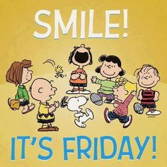 Smile Snoopy it's Friday