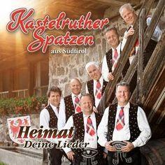 Kastelruther Spatzen - Heimat-Deine Lieder