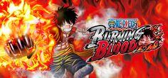 One Piece: Burning Blood - lançamento para PC e edições limitadas! - http://www.garotasgeeks.com/one-piece-burning-blood-lancamento-para-pc-e-edicoes-limitadas/