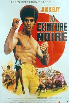 """""""Black Belt Jones"""" Original Motion Picture Soundtrack Music by Dennis Coffey. """"With his funky Afro hairstyle, super cool attitude and superb karate skills, Jim Kelly was instantly identifiable, and one of the top martia Classic Movie Posters, Movie Poster Art, Film Posters, Classic Movies, Bruce Lee Kung Fu, African American Movies, Mma, Jim Kelly, Film Music Books"""