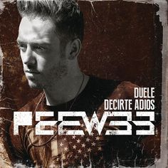 ▶ PeeWee - Duele Decirte Adiós - YouTube