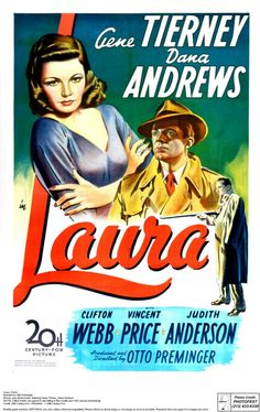 Movie Poster: Gene Tierney, Dana Andrews and Clifton Webb in Laura