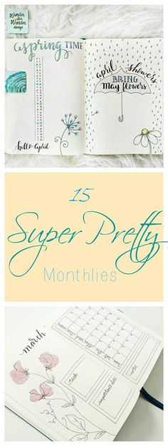 15 Super Pretty MOnthlies ... Inspiration for your bullet journal and candy for your eye, it's all good. Like this lovely April monthly log and this soft pastel calendar. Flowers always feel good, right?
