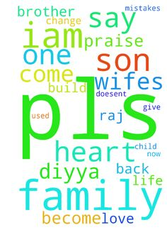 Praise the lord brother iam raj i would like to say - Praise the lord brother iam raj i would like to say my prayer request, sir i did a love marrage with hindu girl we got 8 years son she gave me divorce because i used to drink but i left all my bad habits but now her mom doesent wabt to send her daughter to me so pls pray for me and for my son so that we would become a family so iam pleasing to pray for the make us as a good family to live for god in this lent days iam praying to god to…