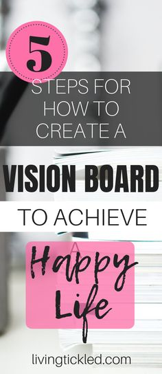 5 Steps for How to Create a Vision Board to Achieve a Happy Life, happiness quotes, how to be happy, positive life, how to be positive Happy Mom, Happy Life, Affirmations, Creating A Vision Board, Finding Purpose, Quotes About Motherhood, Mental Health Quotes, How To Get Sleep, Anxiety Relief