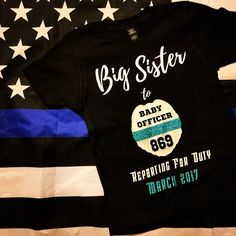 e3031604 YOUR OWN BADGE Shape Deputy Police Big Sister Pregnancy Reveal shirt thin  blue line custom badge num