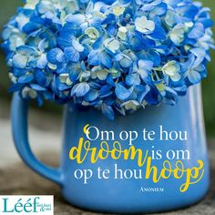 Goeie More, Hart, Afrikaans, Me Quotes, Mugs, Words, Hydrangea, Gifts, Profile