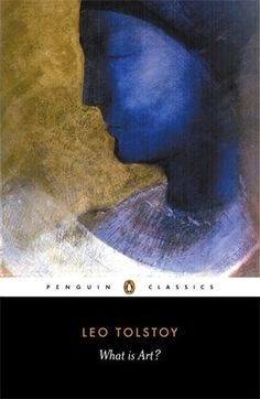 'What Is Art?'​ by Leo Tolstoy  (Author), Richard Pevear (Translator), Larissa Volokhonsky (Translator)  #Great #World #Literature #Classics #Books #Western #Canon