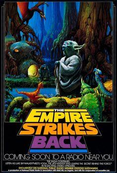 Poster for the radio broadcast of THE EMPIRE STRIKES BACK.