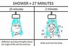 Shower so true
