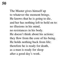"""50 Tao Te Ching - Lao Tse (Lao Tzu) """"He holds nothing back from life; therefore he is ready for death, as a man is ready for sleep after a good day's work. Some Quotes, Wisdom Quotes, Taoism, Buddhism, Tao Te Ching, Qigong, Self Help, Quotations, Verses"""