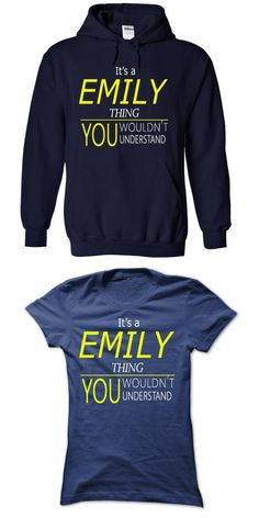 Emily, Its Wolf Thing, You Wouldnt Thing I Love Emily T Shirt #emily #bett #t #shirt #emily #dickinson #t #shirt #emily #fields #t #shirts #family #t-shirts #online