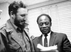 Fidel Castro & Kwame Nkrumah