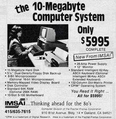 Old ads - The 10 megabyte computer system from IMSAI. Retro Ads, Vintage Ads, Vintage Stuff, Retro Advertising, Vintage Posters, Advertising History, Retro Posters, Funny Vintage, Vintage Tools