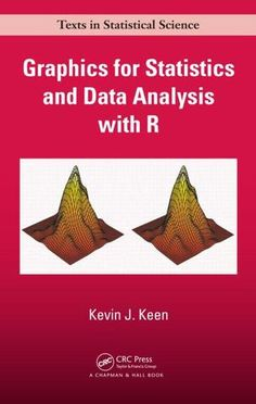 Graphics for Statistics and Data Analysis with R; Kevin J. Keen Kevin J. Keen; Hardback