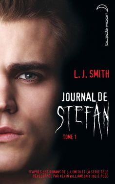 Journal de Stefan - Tome 1  - LJ Smith