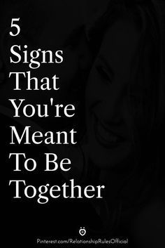 5 Signs That You're Meant To Be Together Soulmate Signs, Soulmate Love Quotes, Meant To Be Quotes, True Love Quotes, Strong Couple Quotes, Happy Couple Quotes, Getting Back Together Quotes, Meant To Be Together, Relationship Advice Quotes