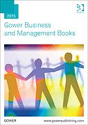 latest Business & Management Books from Gower  www.gowerpublishing.con/gowercatalogue