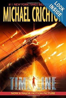 Timeline: Michael Crichton: 9780345468260: Amazon.com: Books. One of best time travel books according to Amazon. I disagree