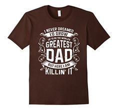 Mens The World's Greatest Dad TShirt 2XL Brown My DAD TSh... https://www.amazon.com/dp/B071LN24Y8/ref=cm_sw_r_pi_awdb_x_vznjzbG5Q8W7T
