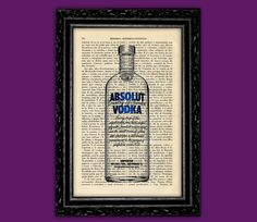 Vodka Bottle Art Print - Absolut Vodka Art Decor Birthday Gift Print Wall Decor Poster Book Art Dorm Room Print