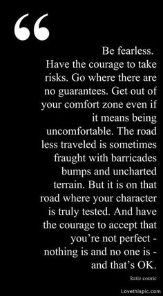 Be fearless #quotes #inspirational