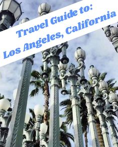 Ultimate Travel Guide to: Los Angeles, California