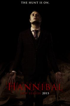 The hunt is on... Hannibal 2015