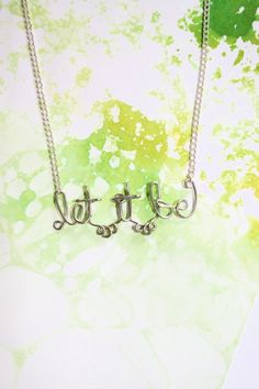 Let It Be Necklace - Beatles Lyrics Phrase Jewelry - Words of Wisdom Gift for her, for friend, for mom, for sister, under 20 Beatles Lyrics, The Beatles, Happy Hippie, Flower Girl Gifts, Meaningful Gifts, Rose Gold Color, Graduation Gifts, Sterling Silver Necklaces, Peace And Love