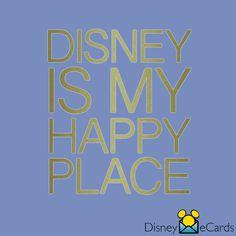 Disney is my happy place.