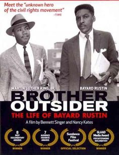 BROTHER OUTSIDER relies on archival film footage and interviews to offer an incisive portrait of political activist Bayard Rustin. Although his name lacks the familiarity of other major Civil Rights l