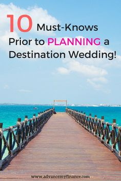 Here are 10 important things to know before you start planning a destination wedding.