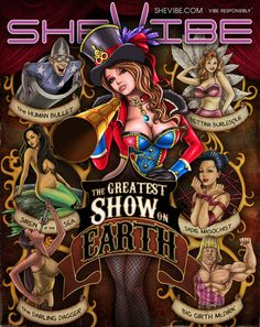 New Feature: The Greatest Show on Earth! #circus #circusfreaks #shevibe