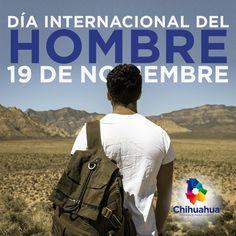 Dia Internacional del Hombre.  #Hombre #Man #GobiernoTransversal #GobiernodeChihuahua #Chihuahuamx #Cuu