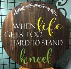 When Life Gets Too Hard to Stand Kneel CACME0801 by CriftandCraft