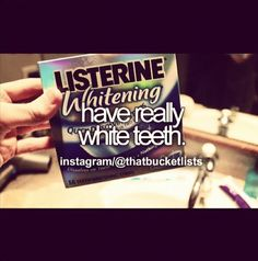 Have really white teeth