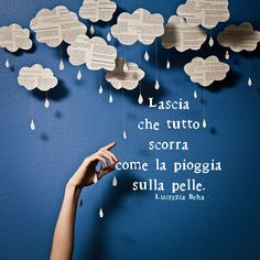 *********Let everything flow like rain on your skin Motivational Phrases, Inspirational Quotes, Umbrella Cards, Famous Phrases, Italian Phrases, Singing In The Rain, Foto Art, Good Vibes Only, Spiritual Quotes