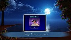 """Alabama ~ """"Lady Down on Love"""" Cover song by Roger Dale Love Cover, Cover Songs, Love Wallpaper, Alabama, Music Videos, Romantic, Wallpapers, Lady, Photos"""