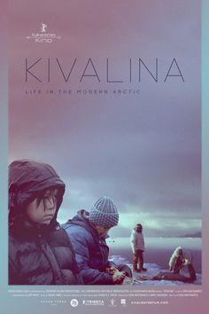 Kivalina by Gina Abatemarco. #Berlinale2016 Culinary Cinema. Poster.