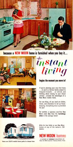 1965 New Moon mobile home trailer house Vintage Retro Ad Advertisement. Retro Advertising, Retro Ads, Vintage Advertisements, Pub Vintage, Vintage Kitchen, Vintage Travel, Aqua Kitchen, Turquoise Kitchen, Vintage Homes
